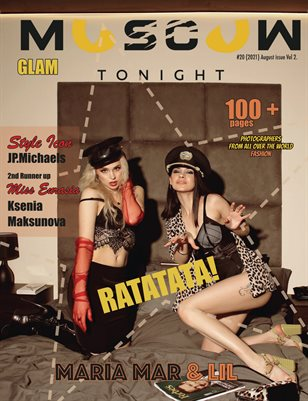 MOSCOW tonight magazine / August 2021 / Vol.2 / Glam issue