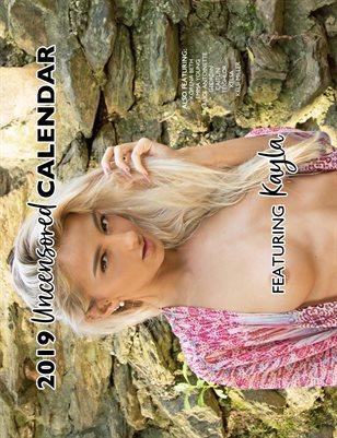 Kayla 2019 Uncensored Nude Calendar