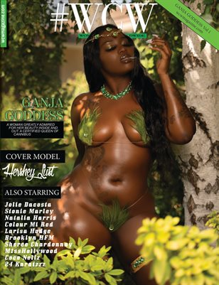 "WCW Magazine ""Ganja Goddess"" Issue Vol1 Hershey Lust"