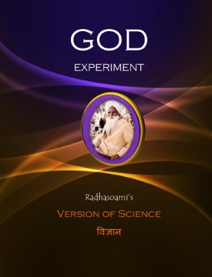 The God Experiment: Radhasoami's Version of Science