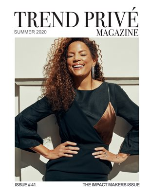 The IMPACT Issue- Trend Privé Magazine – Issue No. 41- Cov.1
