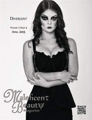 """Divergent"" | MBM April 2015"
