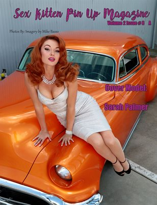Sex Kitten Pin Up Magazine A Cover Sarah Palmer August 2019 Issue
