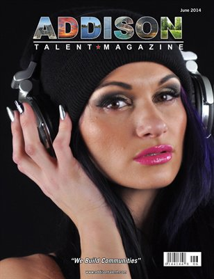 Addison Talent Magazine June 2014 Edition