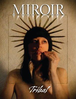 MIROIR MAGAZINE • Tribal • Yuko Ishii