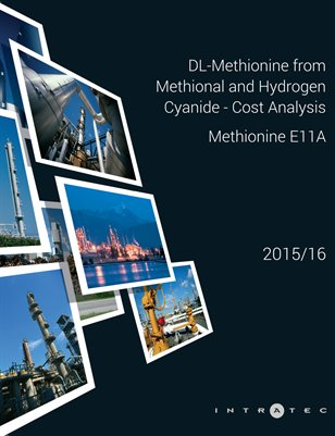 DL-Methionine from Methional and Hydrogen Cyanide - Cost Analysis - Methionine E11A