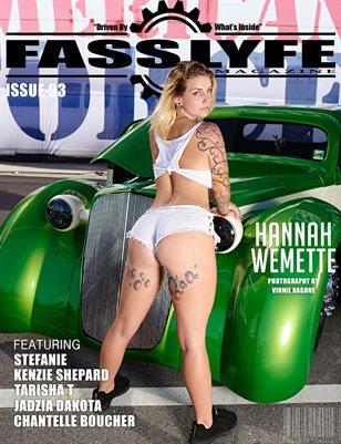 FASS LYFE ISSUE 93 FT. HANNAH WEMETTE