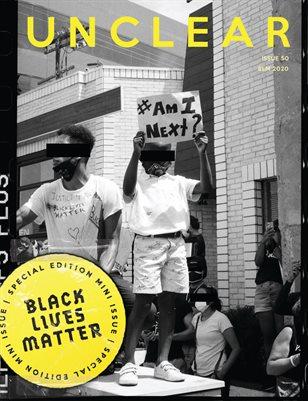 Unclear Magazine Black Lives Matter 2020