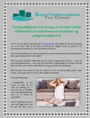 The SouthBourne Tax Group: 10 nemme måder millennials kan maksimere restitutioner og undgå kostbare fejl