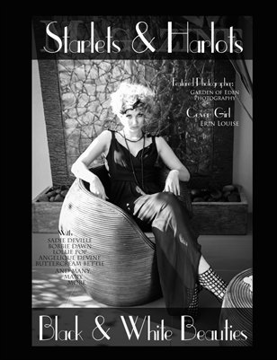 Starlets & Harlots Special XL Issue: Black and White Beauties