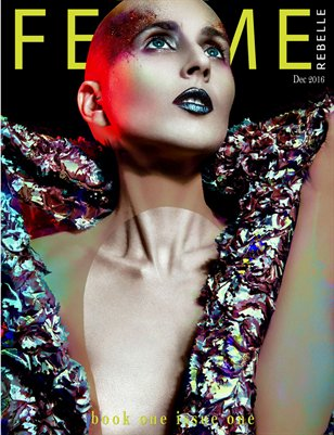 Femme Rebelle Magazine December 2016 - BOOK 1 Issue 1
