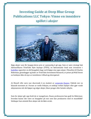 Investing Guide at Deep Blue Group Publications LLC Tokyo: Vinne en innsidere spillet i aksjer