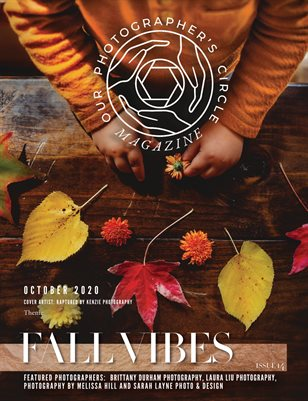 Our Photographers Circle Issue 14 Fall Vibes