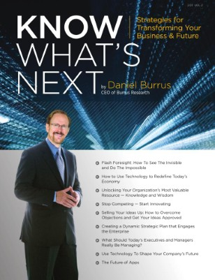 Know What's Next By Daniel Burrus 2011 VOL. 2