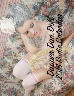 2016 Dapper Dan Doll Nudie Calendar