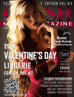 CRUSH MODEL MAGAZINE 2016 VALENTINE'S DAY LINGERIE EDITION VOL #2
