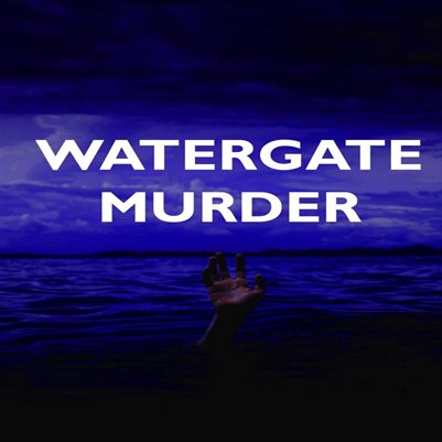 Mosley Files: Watergate Murders