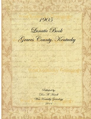 1905 Graves County, Kentucky Lunatic Book
