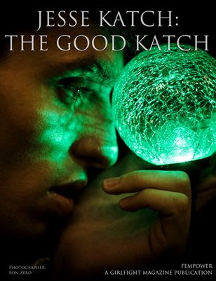 Jesse Katch: The Good Katch | FempoWer