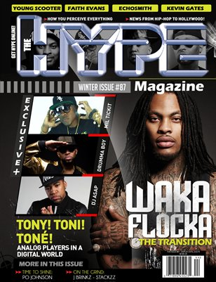 Issue #87 Waka Flocka, Mil Tickit & Dj Asap
