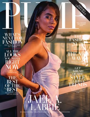 Pump Magazine | November 2020 | The Fashion & Beauty Issue | Vol.1