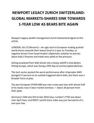 NEWPORT LEGACY ZURICH SWITZERLAND: GLOBAL MARKETS-SHARES SINK TOWARDS 1-YEAR LOW AS BEARS BITE AGAIN