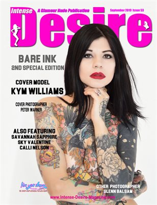 INTENSE DESIRE MAGAZINE - BARE INK 2nd SPECIAL EDITION - Cover Model Kym Williams - September 2019