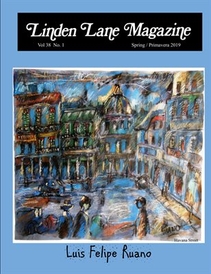 Linden Lane Magazine Vol 38 # 1 SPRING 2019