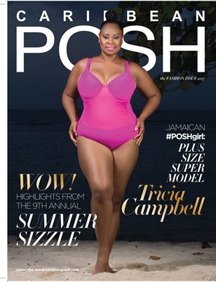 Caribbean POSH: Fashion Issue 2017 special double issue - Tricia Campbell Cover