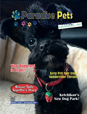 Paradise Pets Magazine, Ketchikan, AK Vol. 1 Issue 3