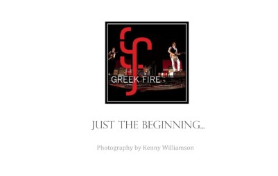Greek Fire: Just the Beginning