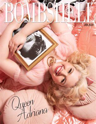 BOMBSHELL Magazine January 2020 - Queen Adriana Cover