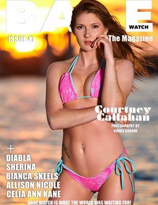 BABE WATCH MAGAZINE ISSUE 47 FT. COURTNEY