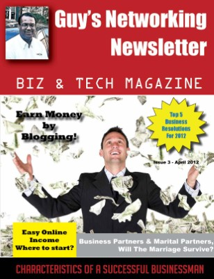 Guy's Networking Newsletter Biz and Tech Magazine April Issue