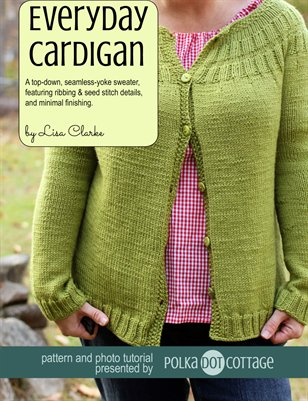 Everyday Cardigan Knitting Pattern and Photo Tutorial