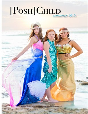 [Posh] Child Magazine Summer 2015 Mermaid Edition