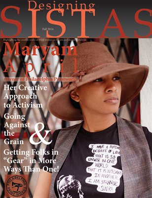 Designing Sistas Fall 2014 Featuring Maryam April