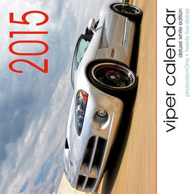 2015 Viper Calendar - Deluxe White Edition
