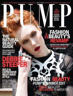 PUMP Magazine - Spring & Summer Trendsetters Edition - Editor's Choice