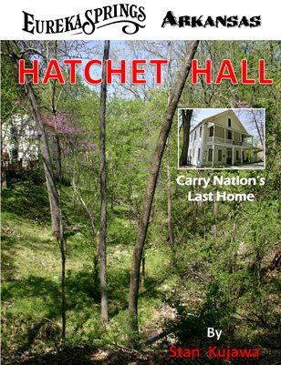 Hatchet Hall, Carry Nation Home