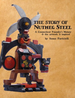 The Story of Nutmeg Steel by Susan Farricelli