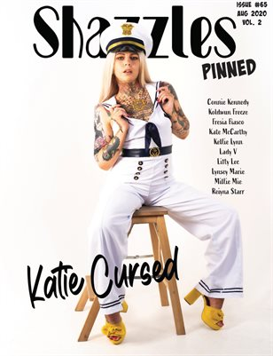 Shazzles Pinned Issue #65 VOL. 2 Cover Model Katie Cursed