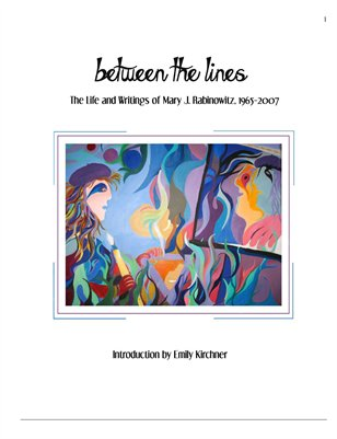 Between the Lines: The Life and Writings of Mary J. Rabinowitz