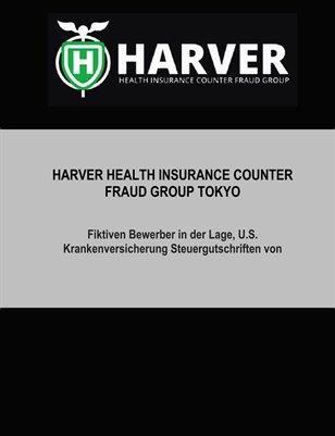 Fiktiven Bewerber in der Lage, U.S.-Krankenversicherung Steuergutschriften von Harver Health Insurance Counter Fraud Group Tokyo