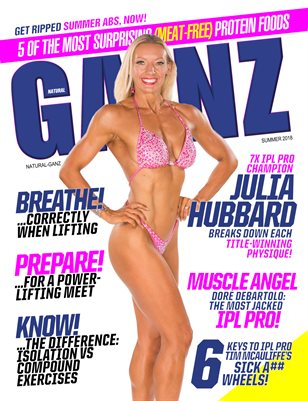 Natural Gainz Magazine Issue #32 - Summer 2018 - Cover: Julia Hubbard