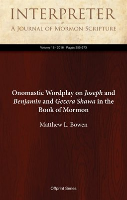 Onomastic Wordplay on Joseph and Benjamin and Gezera Shawa in the Book of Mormon