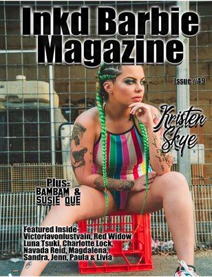 Inkd Barbie Magazine Issue #49 Kristen Skye