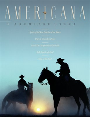 Americana Magazine - Spirit of the West - Issue #1