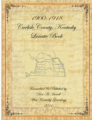 1900-1918 Carlisle County, Kentucky Lunatic Book