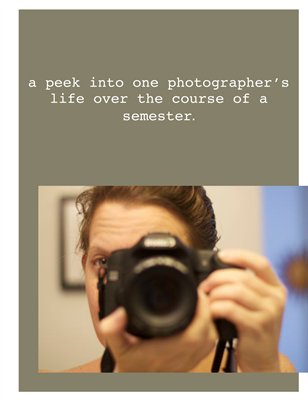 A Peek Into One Photographer's Life
